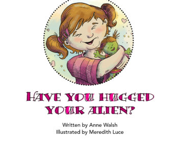 Workshop Notes for Have You Hugged Your Alien?